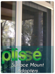 Plisse Retractable Door Screen Surface Mount Adapter Gallery
